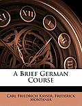 A Brief German Course