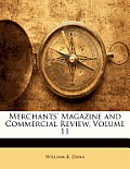 Merchants' Magazine and Commercial Review, Volume 11