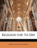 Religion for To-Day