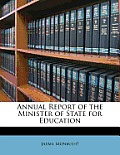 Annual Report of the Minister of State for Education