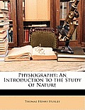 Physiography: An Introduction to the Study of Nature