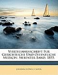 Vierteljahrsschrift Fur Gerichtliche Und Offentliche Medicin. Siebenter Band. 1855.