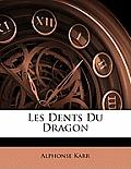 Les Dents Du Dragon