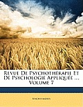 Revue de Psychothrapie Et de Psychologie Applique ..., Volume 7