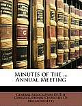 Minutes of the ... Annual Meeting