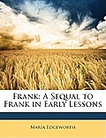Frank: A Sequal to Frank in Early Lessons