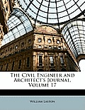 The Civil Engineer and Architect's Journal, Volume 17