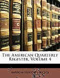 The American Quarterly Register, Volume 4