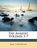 The Analyst, Volumes 5-7