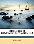 Theologische Quartalschrift, Volume 53