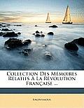 Collection Des Memoires Relatifs La Rvolution Francaisee ...