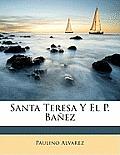 Santa Teresa y El P. Baez