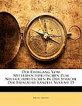 Der Bergang Vom Mittelhochdeutschen Zum Neuhochdeutschen in Der Sprache Der Breslauer Kanzlei, Volume 15