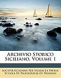 Archivio Storico Siciliano, Volume 1