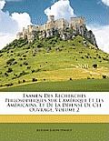 Examen Des Recherches Philosophiques Sur L'Amrique Et Les Amricains, Et de La Dfense de CET Ouvrage, Volume 2
