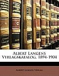 Albert Langens Verlagskatalog, 1894-1904