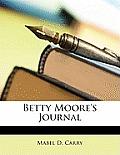 Betty Moore's Journal