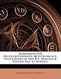Bibliotheek Van Middelnederlandsche Letterkunde, Onder Redactie Van H.E. Moltzer (J. Verdam En J. Te Winkel).
