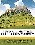Reflexions Militaires Et Politiques, Volume 9