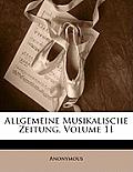 Allgemeine Musikalische Zeitung, Volume 11