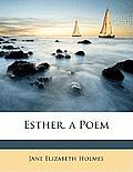 Esther, a Poem