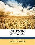 Explicatio Spinozismi