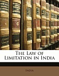 The Law of Limitation in India