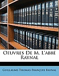 Oeuvres de M. L'Abb Raynal