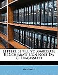 Lettere Senili, Volgarizzate E Dichiarate Con Note Da G. Fracassetti