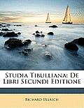 Studia Tibulliana: de Libri Secundi Editione