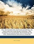 Die Altisraelitische Berlieferung in Inschriftlicher Beleuchtung: Ein Einspruch Gegen Die Aufstellungen Der Modernen Pentateuchkritik