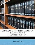 Diu Klage Mit Den Lesarten Smmtlicher Handschriften