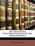 Die Deutschen Lgendichtungen Bis Auf Mnchhausen