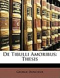 de Tibulli Amoribus: Thesis