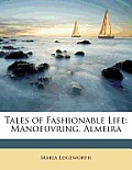 Tales of Fashionable Life: Manoeuvring. Almeira