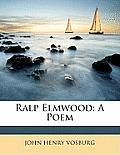 Ralp Elmwood: A Poem