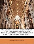 Das Urchristenthum: Das Ist, Christi Lehre in Ihrer Ursprnglichen Reinheit. Fr Die Gebildeten Christen Aller Confessionen Dargestellt ...