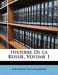 Histoire de La Russie, Volume 1