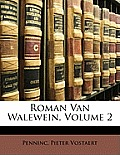 Roman Van Walewein, Volume 2