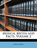 Musical Myths and Facts, Volume 2