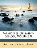 Mmoires de Saint-Simon, Volume 8