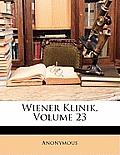 Wiener Klinik, Volume 23