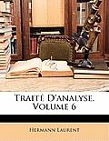 Trait D'Analyse, Volume 6