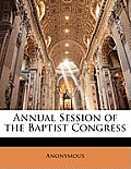 Annual Session of the Baptist Congress