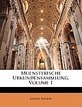 Muensterische Urkundensammlung, Volume 1