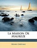 La Maison de Maurze