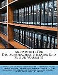 Monatshefte Fr Deutschsprachige Literatur Und Kultur, Volume 11