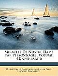 Miracles de Nostre Dame Par Personnages, Volume 4, Part 6