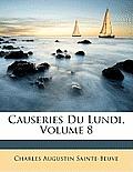 Causeries Du Lundi, Volume 8