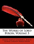 The Works of Lord Byron, Volume 5